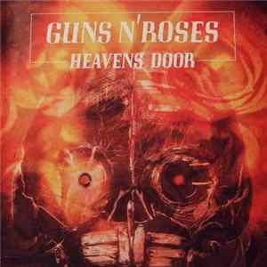 Guns N' Roses - Heavens Door Album