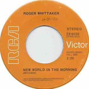 Roger Whittaker - New World In The Morning / Durham Town (The Leavin') Album