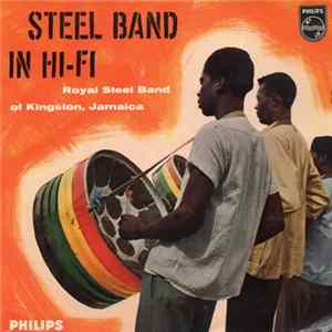 Royal Steel Band Of Kingston, Jamaica - Steel Band In Hi-Fi Album
