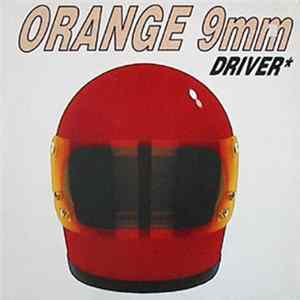 Orange 9mm - Driver Not Included Album