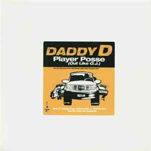 Daddy D - Player Posse (Out Like O.J.) Album