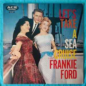 Frankie Ford - Let's Take A Sea Cruise Album