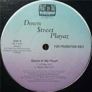 Down $treet Playaz - Game In My Heart / I Choose U Album