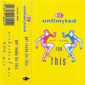 2 Unlimited - Get Ready For This Album