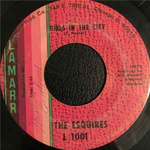 The Esquires - Girls In The City / Ain't Gonna Give It Up Album