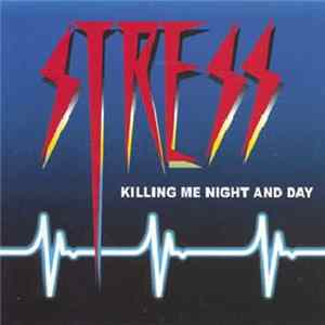 Stress - Killing Me Night And Day Album