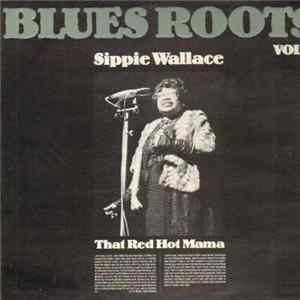 Sippie Wallace - That Red Hot Mama Album