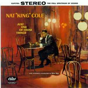 "Nat ""King"" Cole - Just One Of Those Things Album"