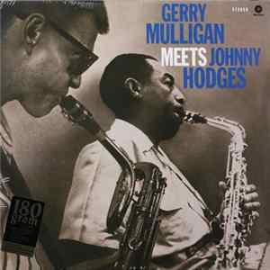 Gerry Mulligan Meets Johnny Hodges - Gerry Mulligan Meets Johnny Hodges Album