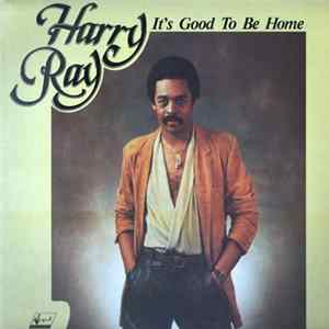 Harry Ray - It's Good To Be Home Album