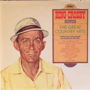 Bing Crosby - Sings The Great Country Hits Album