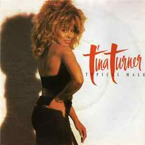 Tina Turner - Typical Male Album