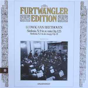 Ludwig van Beethoven, Wilhelm Furtwängler - Sinfonia N.9 in re min. Op.125 - Sinfonia N.1 in do magg. op.21 Album