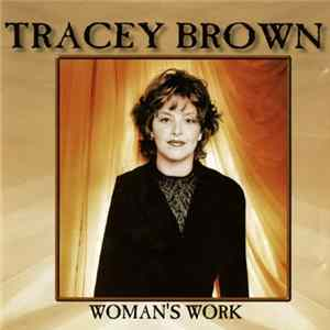 Tracey Brown - Woman's Work Album