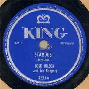 Lord Nelson And His Boppers - Stardust / Ratio And Proportion Album
