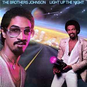 The Brothers Johnson - Light Up The Night Album