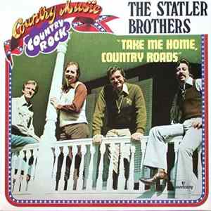 The Statler Brothers - Take Me Home, Country Roads Album